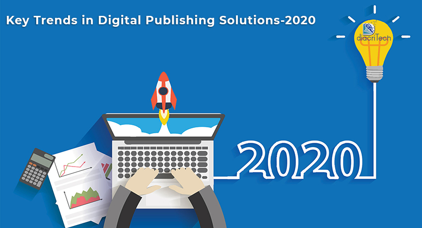 Key Trends in Digital Publishing Solutions-2020